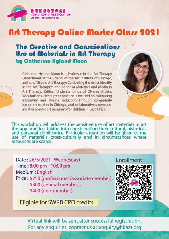Art Therapy Online Master Class 2021: The Creative and Conscientious Use of Materials in Art Therapy